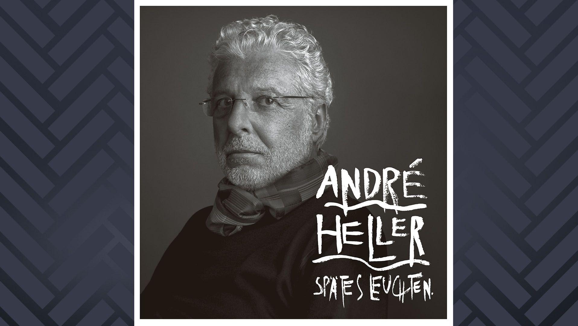 """auf dem schwarz-weißen Cover seines Albums """"Spätes Leuchten"""" ist André Heller im Halbprofil abgebildet"""