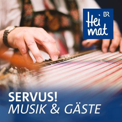 Podcast Cover Servus! Musik und Gäste | © 2017 Bayerischer Rundfunk