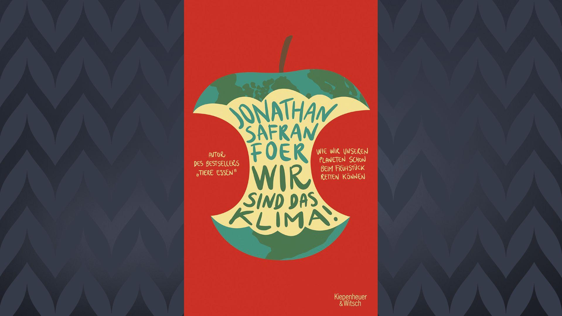 """Auf dem roten Buchcover von Jonathan Safran Foers """"Wir sind das Klima!"""" ist ein Apfelbutzen mit dem Aufdruck der Welt zu sehen"""