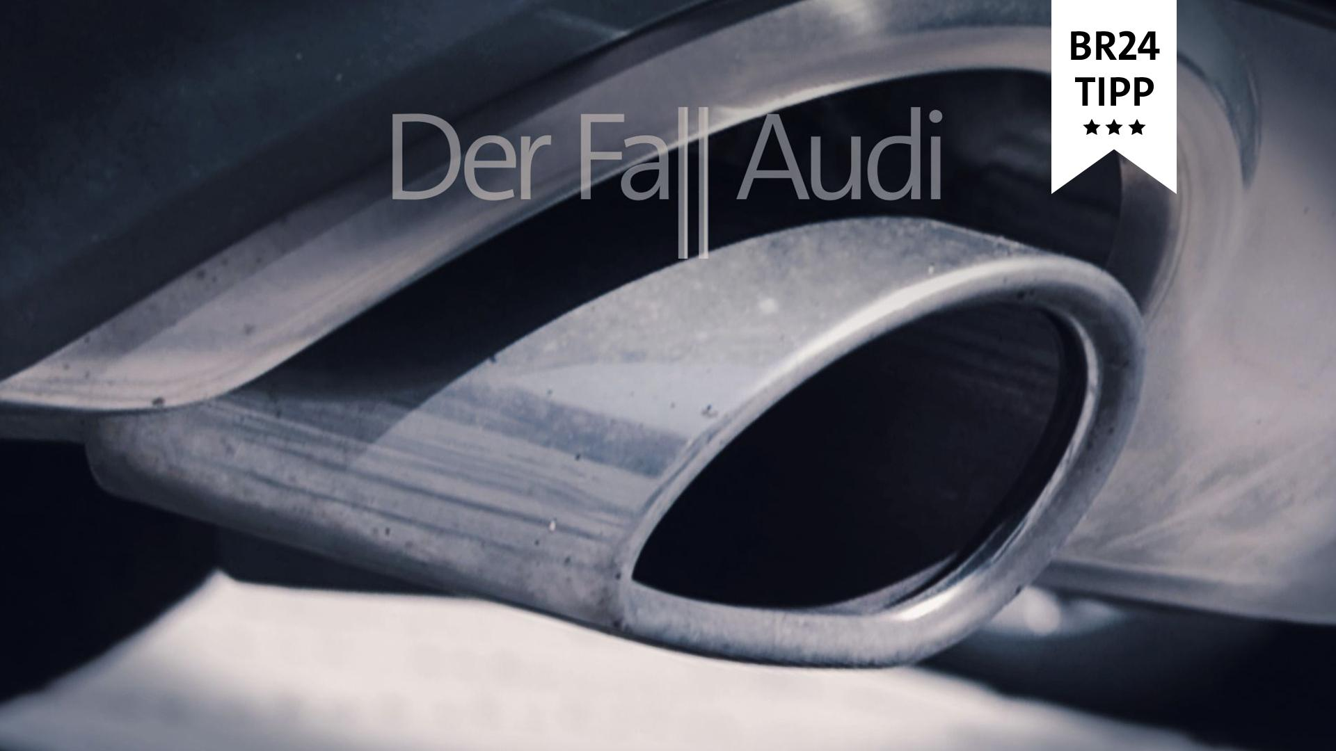 Der Fall Audi: Der Dieselskandal beim Ingolstädter Autobauer