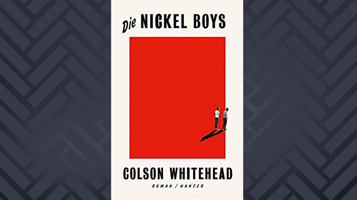 """Cover: Colsen Whitehead: """"Die Nickel Boys"""""""