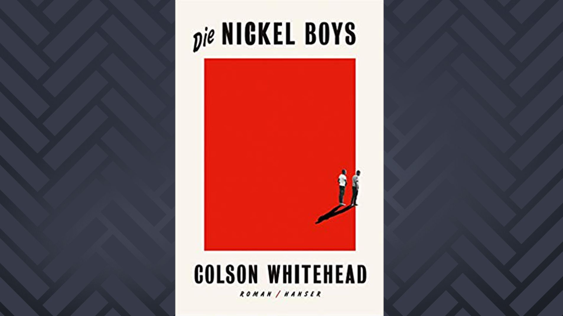 "Cover: Colsen Whitehead: ""Die Nickel Boys"""