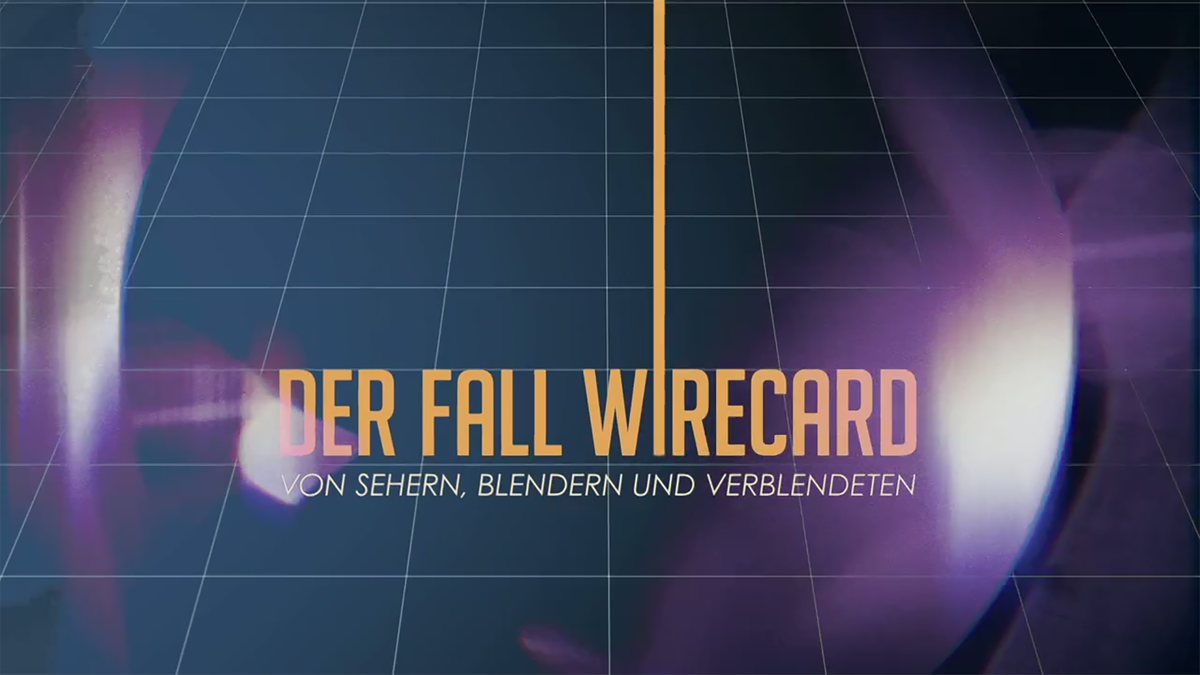 Der Fall Wirecard