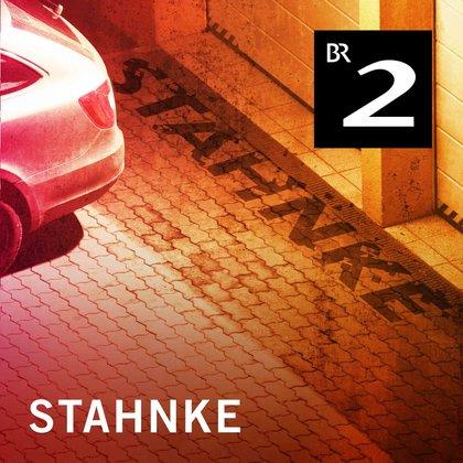 Podcast Cover Stahnke – Die Hörspielserie | © 2017 Bayerischer Rundfunk