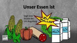 Unser Essen ist zu billig. Sagt eine Studie der Uni Augsburg.   Bild:BR24