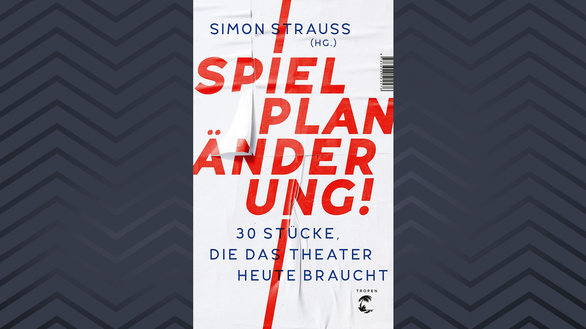 """Buchcover zu Simon Strauß """"Spielplanänderung!"""", der Titel in roten Großbuchstaben und Ausrufezeichen unterstreicht seine Forderung"""