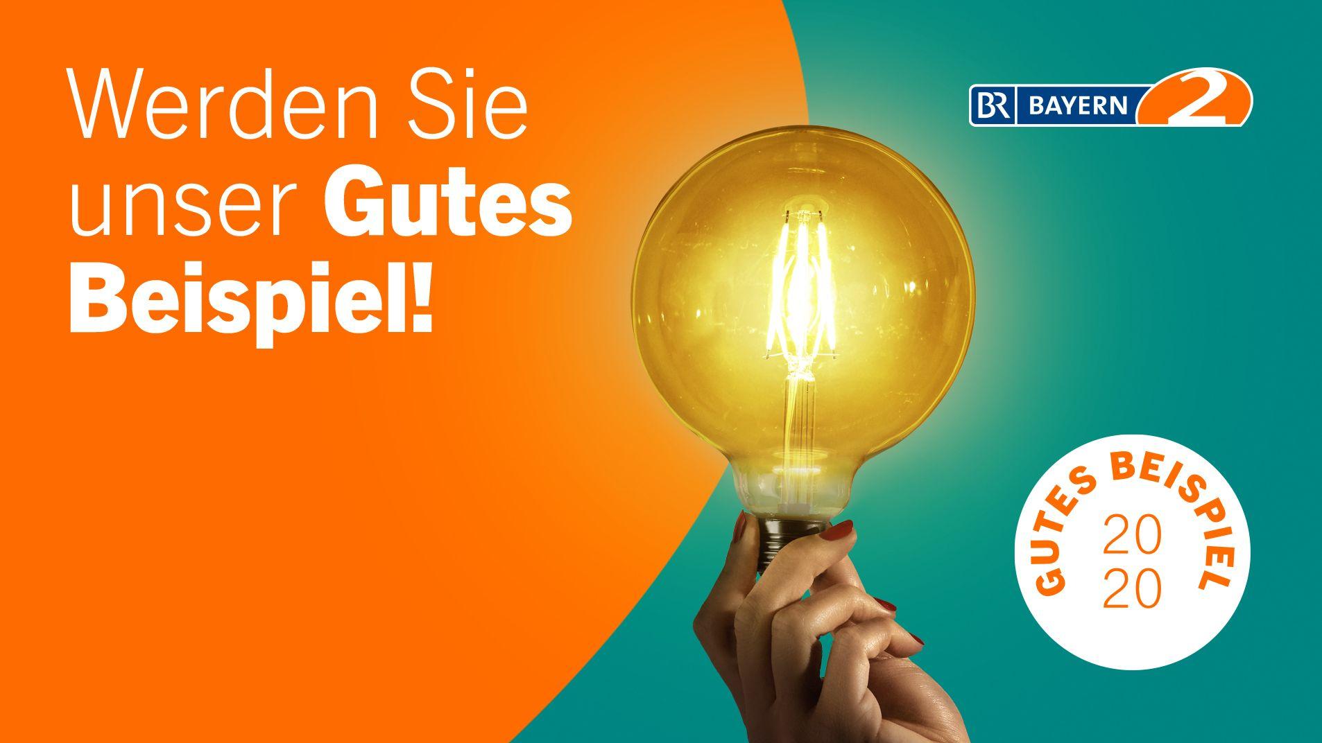 Bayern 2-Wettbewerb: Werden Sie unser Gutes Beispiel!